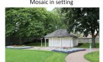 Mosaic in setting
